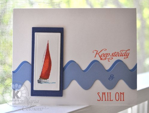 Keep Steady & Sail On Card